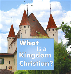 What-Is-Kingdom-Christian.jpg