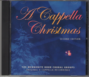 Music CD: Mennonite Hour Singers - A Cappella Christmas - Second ...