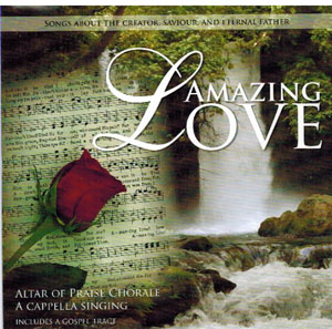 Altar-of-Praise-Amazing-Love-paper