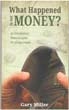 S-What-Happened-To-Money.jpg